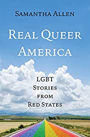 Real Queer America: LGBT Stories from Red…