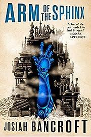 Arm of the Sphinx (The Books of Babel, 2) av…