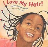 I Love My Hair! av Natasha Anastasia Tarpley