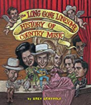 The Long Gone Lonesome History of Country…