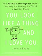 You Look Like a Thing and I Love You by…