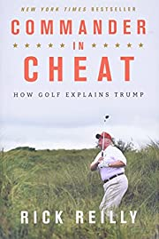 Commander in Cheat: How Golf Explains Trump…