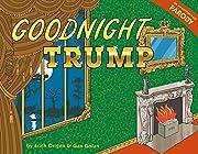 Goodnight Trump: A Parody de Gan Golan