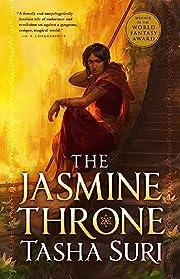 The Jasmine Throne (The Burning Kingdoms, 1)…