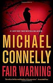 Fair Warning (Jack McEvoy, 3) av Michael…