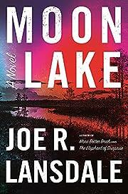 Moon Lake par Joe R. Lansdale