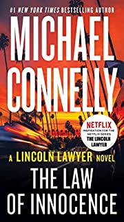 The Law of Innocence (A Lincoln Lawyer…