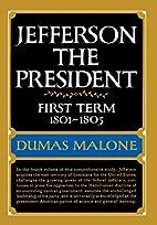 Jefferson the President: First Term…