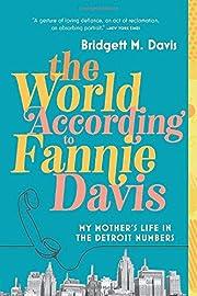 The World According to Fannie Davis: My…