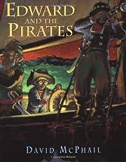 Edward and the Pirates av David McPhail