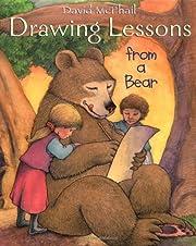 Drawing Lessons from a Bear av David McPhail