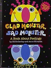 Glad Monster, Sad Monster af Ed Emberley