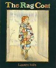 The Rag Coat de Lauren A. Mills