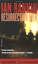 Resurrection Men: An Inspector Rebus Novel…