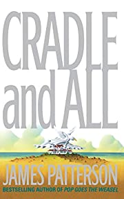 Cradle and All por James Patterson