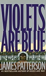 Violets Are Blue ~ Detective Alex Cross…