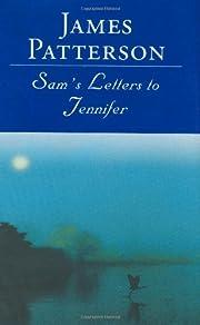 Sam's Letters to Jennifer af James Patterson