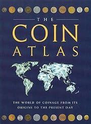 The Coin Atlas Handbook: The World of…