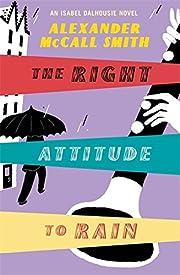 The Right Attitude To Rain de Alexander…