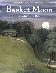 The Basket Moon af Mary Lyn Ray
