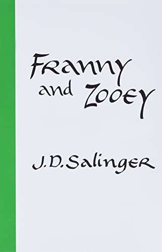 Franny and Zooey written by J.D. Salinger