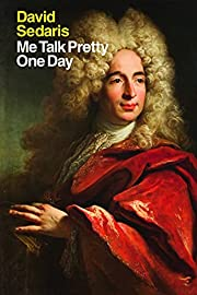 Me Talk Pretty One Day por David Sedaris