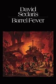 Barrel Fever: Stories and Essays de David…