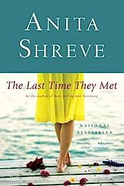 The Last Time They Met: A Novel de Anita…