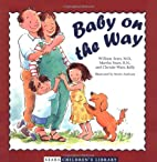 Baby on the Way (Sears Children Library) by…