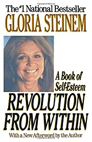 Revolution from Within: A Book of…
