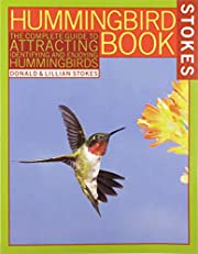 The Hummingbird Book : The Complete Guide to…