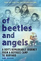 Of Beetles and Angels: A Boy's…