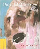 Paul McCartney, paintings / with essays by Brian Clarke ... [et al.] and an interview with Paul McCartney