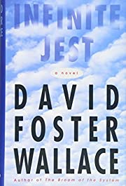 Infinite Jest: A Novel par David Foster…