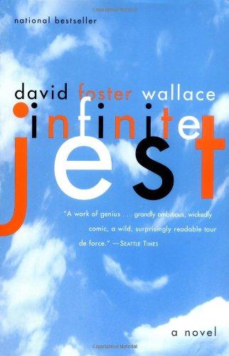 Infinite Jest, by Wallace, D.F.