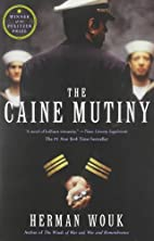 The Caine Mutiny: A Novel by Herman Wouk