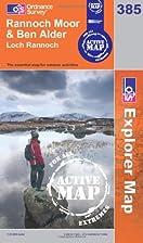Explorer Map 385: Rannoch Moor & Ben Alder…
