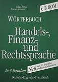 Wörterbuch : Handels-, Finanz- und Rechtssprache, in 3 Sprachen, Deutsch-Englisch-Französisch / Robert Herbst, Roman Ammann
