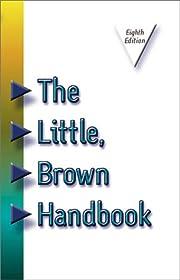 The Little, Brown Handbook (8th Edition) de…