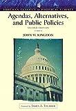 Agendas, alternatives, and public policies / John W. Kingdon