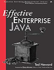 Effective Enterprise Java – tekijä: Ted…