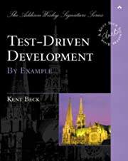 Test Driven Development: By Example…