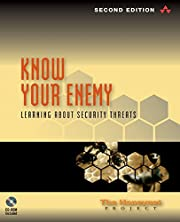 Know Your Enemy : Learning about Security…
