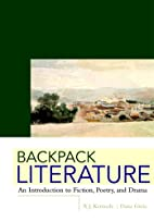 Backpack Literature by X. J. Kennedy