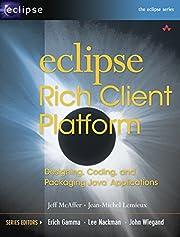 Eclipse Rich Client Platform: Designing,…