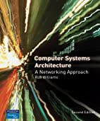 Computer Systems Architecture: a Networking…