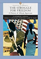 The Struggle for Freedom: A History of…