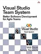 Visual Studio Team System: Better Software…
