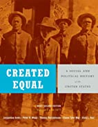 Created Equal: A Social and Political…