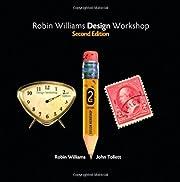 Robin Williams Design Workshop, 2nd Edition…